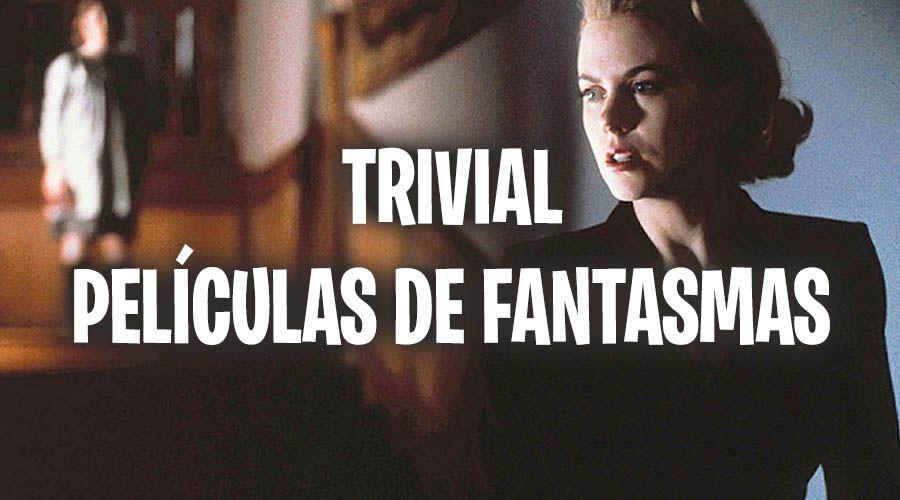 trivial-peliculas-fantasmas